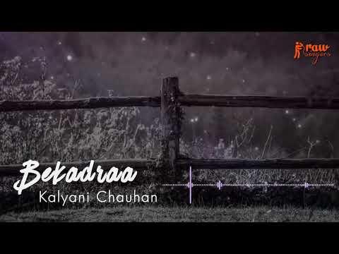 Bekadraa - Short Version | Sippy Gill | Kalyani Chauhan | Rawsingers | Desi Routz