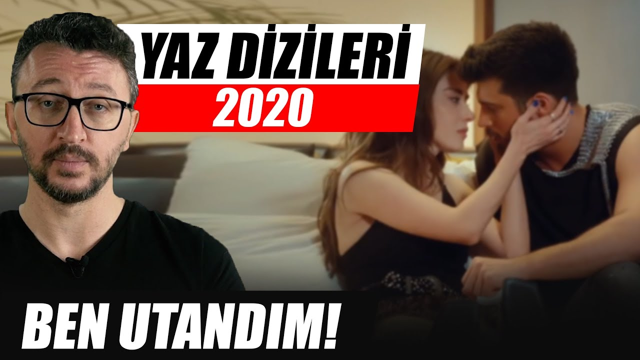 BAY YANLIŞ, SEN KAL ÇAPIMI ve DİĞER YAZ DİZİLERİ (2020)