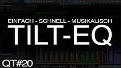 Was kann ein Tilt-EQ? | Abmischen Tutorial Deutsch | Quicktip 20
