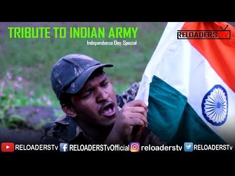 TRIBUTE TO INDIAN ARMY | INDEPENDENCE DAY SPECIAL