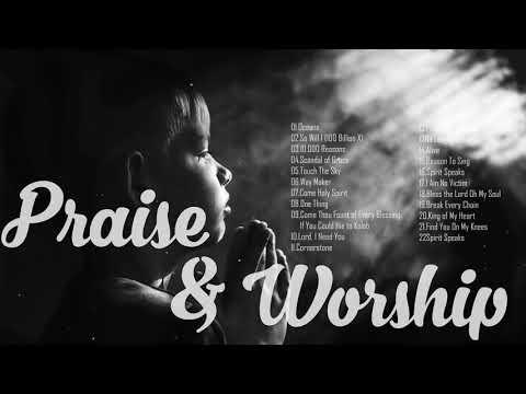 Best Christian Worship Songs Of All Time 2019 // Latest Full Gospel Praise  & Worship Songs