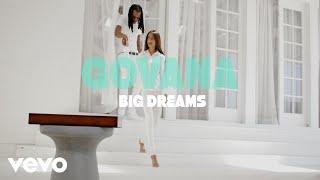 Govana - Big Dreams (Official Music Video)