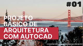 #01- PBA - AUTOCAD | CONSTRUINDO PAREDES