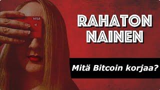 #5 Rahaton nainen: Bitcoin korjaa (melkein) kaiken
