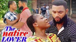 The Native Lover Full Movie - NEW MOVIE HIT Destiny Etiko & Flash Boy 2020 Latest Nigerian Movie