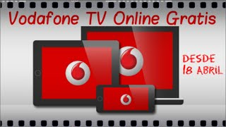 Instalación Vodafone Television Online Gratis