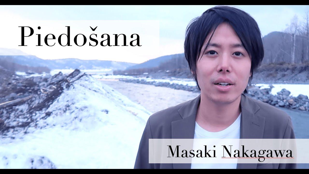 Piedošana / Masaki Nakagawa