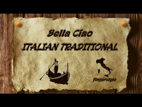 Bella Ciao - ITALIAN TRADITIONAL [cover/fingerstyle/instrumental/lyrics]