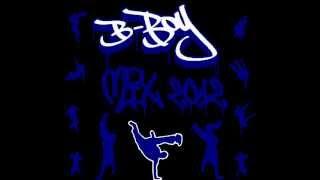 Break Dance Music 2012-2013 For Bboys And Bgirls Mixtape