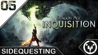 SIDEQUESTING | Dragon Age 03 Inquisition | 05