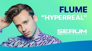 HOW TO SOUND LIKE FLUME |