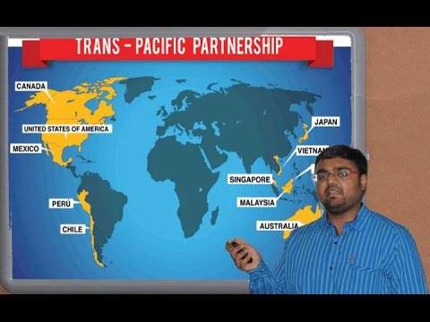 IR2-P2: (GS2) Multilateral Trade Agreements: TPP, RCEP &  their implications on India