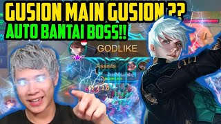 GUSION MAIN GUSION?? AUTO BANTAI BOSS!! - Mobile Legends