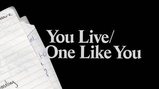 For Those I Love - You Live / No One Like You (Official Audio)