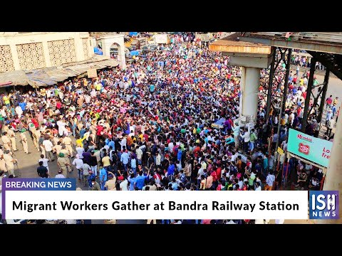 Migrant Workers Gather at Bandra Railway Station