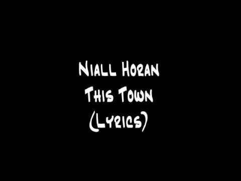 Niall Horan- This Town (Lyrics)
