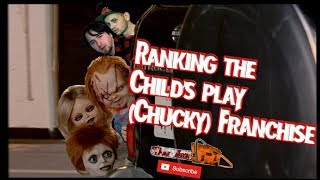Ranking the Child's Play (Chucky) Franchise! Top 7