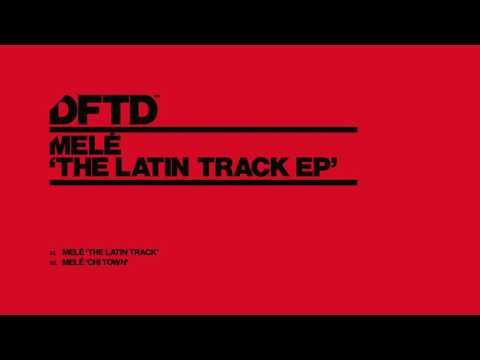Melé 'The Latin Track'