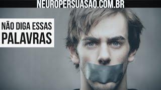 #4 Palavras Para Você NÃO Usar | Neuro Persuasão por André Buric