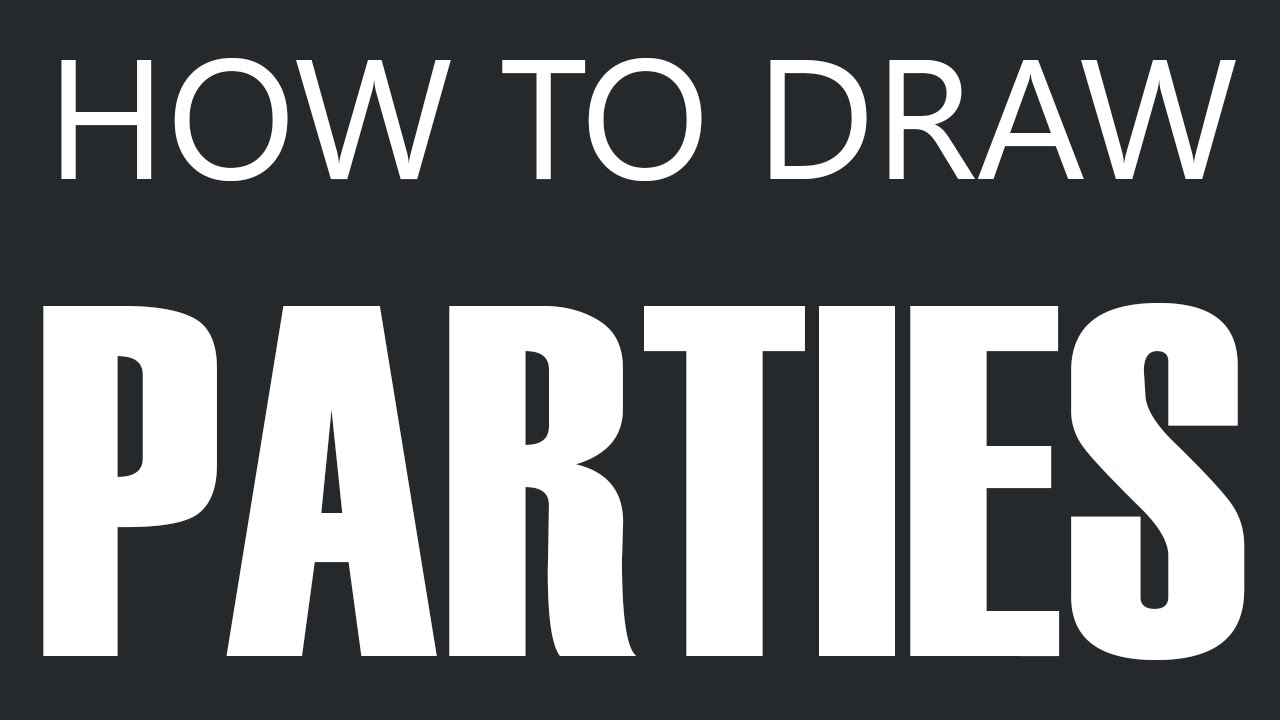 How To Draw A Party