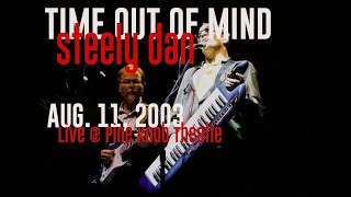Steely Dan - Time Out Of Mind (live @ Pine Knob Amphitheatre - 8.11.2003))