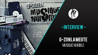 Interview exclusif de G-ZON (LA MEUTE) pour In The Mood !