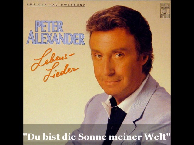 Peter Alexander - Du bist die Sonne meiner Welt (You are the sunshine of my life)