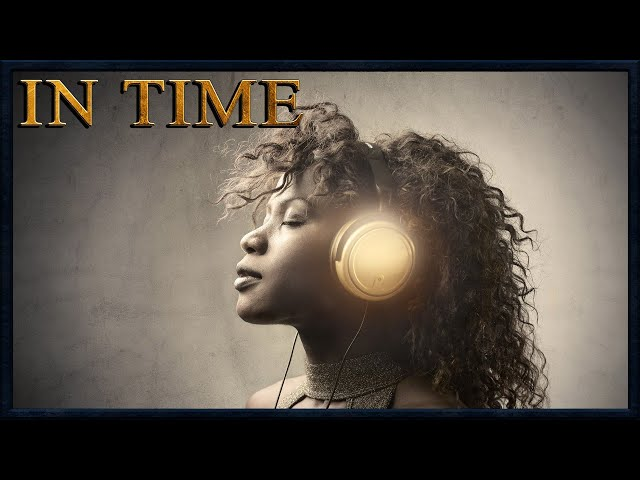 In Time: What is Music?