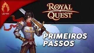 Royal Quest : Primeiros Passos. Vamos Jogar!?