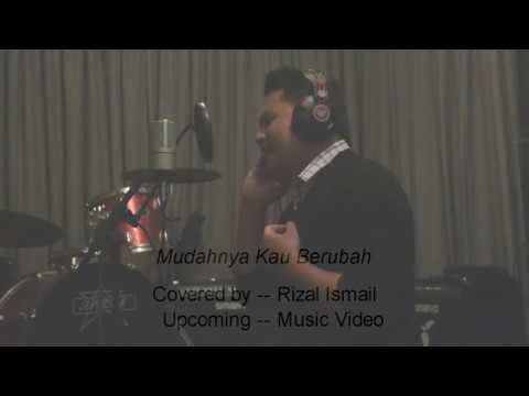 Mudahnya Kau Berubah- Yazid Idzham   Covered by Rizal Ismail (Teaser)