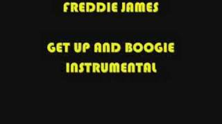 FREDDIE JAMES GET UP AND BOOGIE INSTRUMENTAL