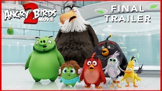 Final Trailer | THE ANGRY BIRDS MOVIE 2