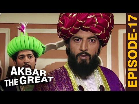 Humayun के सिंहासन को खतरा - Akbar The Great'  Episode 17 - अकबर एक महान - The Mughal Empire