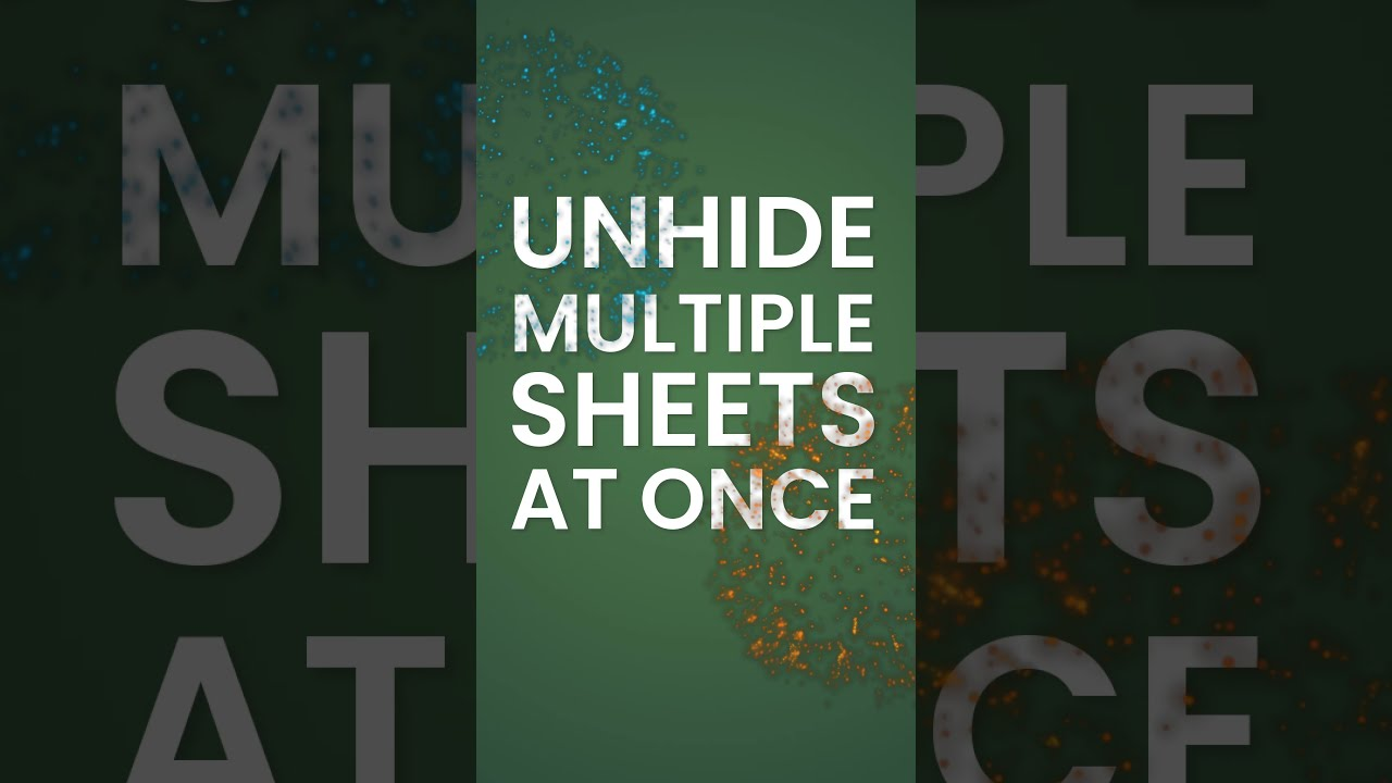 Great News! You can now unhide All Excel Sheets in one go!