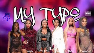 Saweetie - My Type (feat. Cardi B, City Girls, Megan Thee Stallion & Nicki Minaj) [Female MASHUP]
