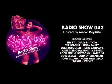Glitterbox Radio Show 042: w/ Mike Pickering