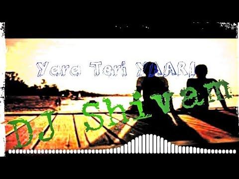 Tere Jaisa Yaar Kaha Reggaeton Mix Dj Shivam 2