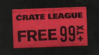 The Crate League - FREE 99 Sample Pack