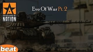 Battle Rap Beat - Eve of War Pt. 2 (EPIC)