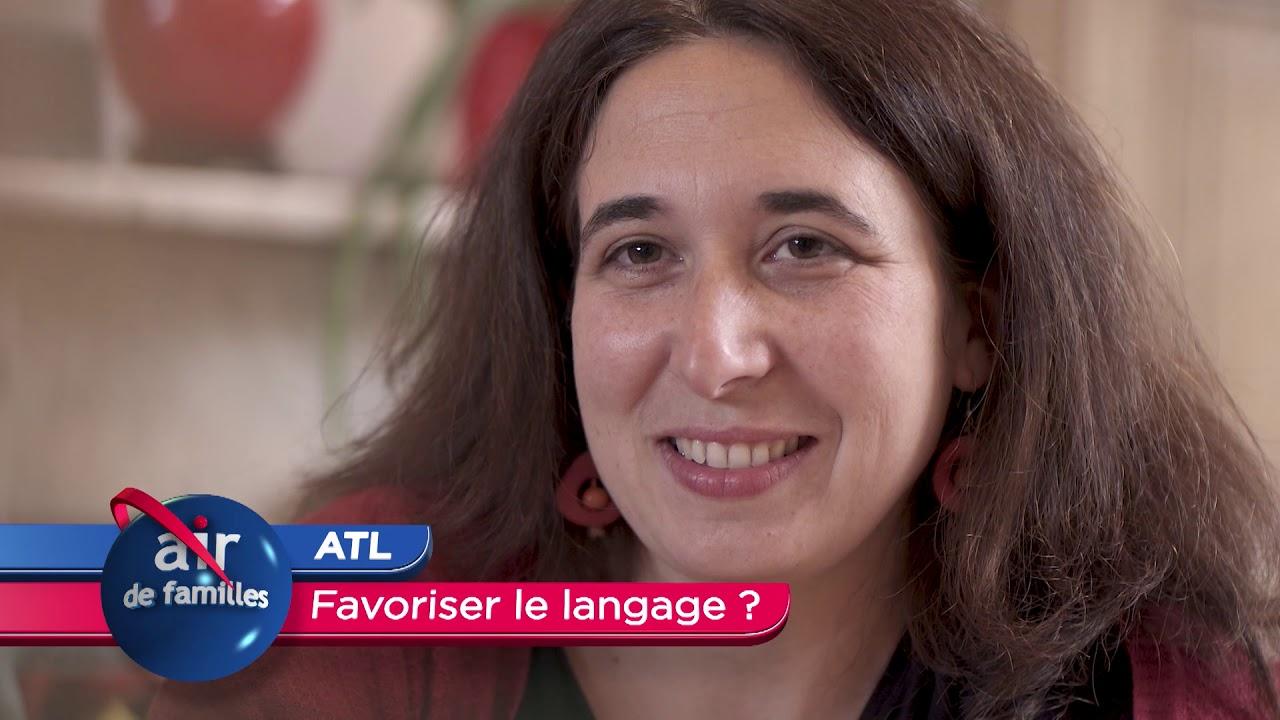 Air de familles - ATL, Favoriser le langage ?