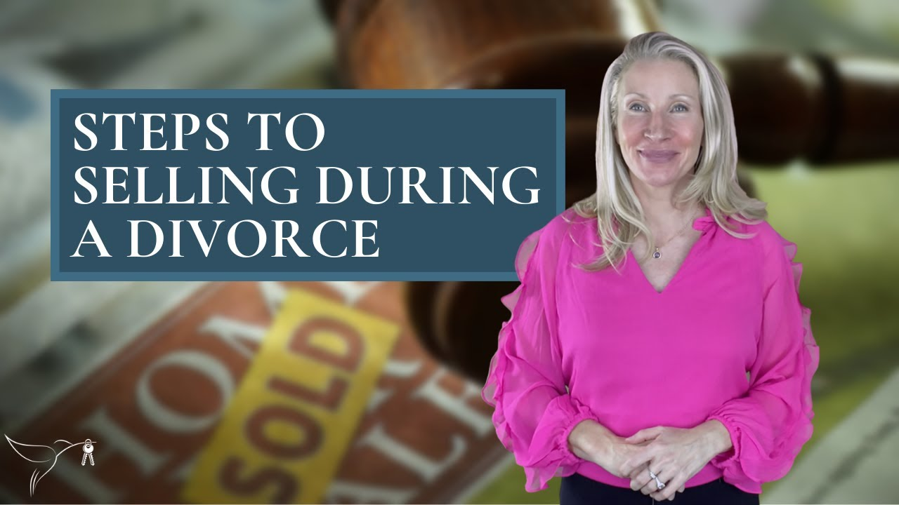🧐🏡🏷️Steps to Selling your Home During Divorce