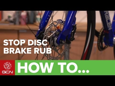 How To Stop Your Disc Brakes Rubbing