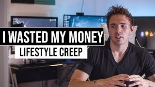 How I wasted my money - Lifestyle Creep | #grindreel