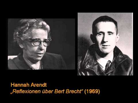 Hannah Arendt - Reflexionen über Bert Brecht (1969)