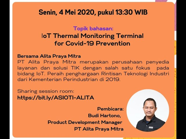 ASIOTI WFH IoT Sharing Session IoT Thermal Monitoring Terminal for Covid 19 Prevention
