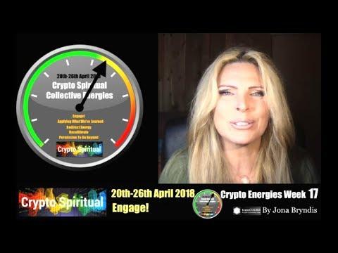 Crypto Energies 20th -26th April 2018 Crypto Spiritual Forecast (Week 17) with Jona Bryndis
