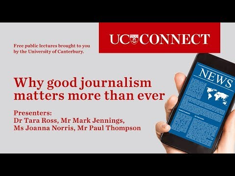 UC Connect: Why good journalism matters more than ever