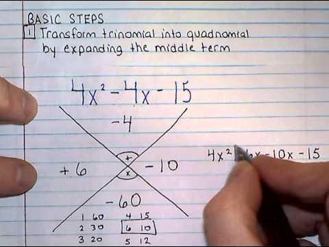 Factoring Trinomials -- X Factor Method -- ax^2 + bx + c - YouTube