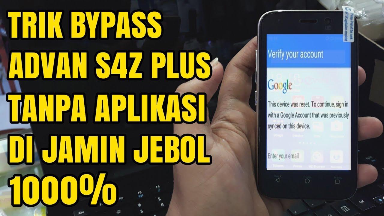 Advan S4z Plus Cara Bypass Frp Google Account Akun Terkunci Tanpa Aplikasi