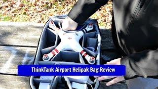 Think Tank Airport Helipak Review For DJI Phantom 3/4 and 3DR Solo